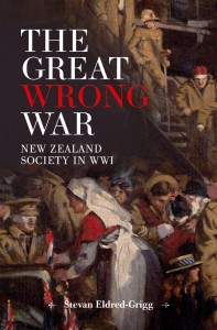 The Great Wrong War: New Zealand Society in WWI