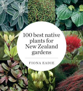 100 Best Native Plants for New Zealand Gardens cover