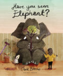 Have You Seen Elephant cover
