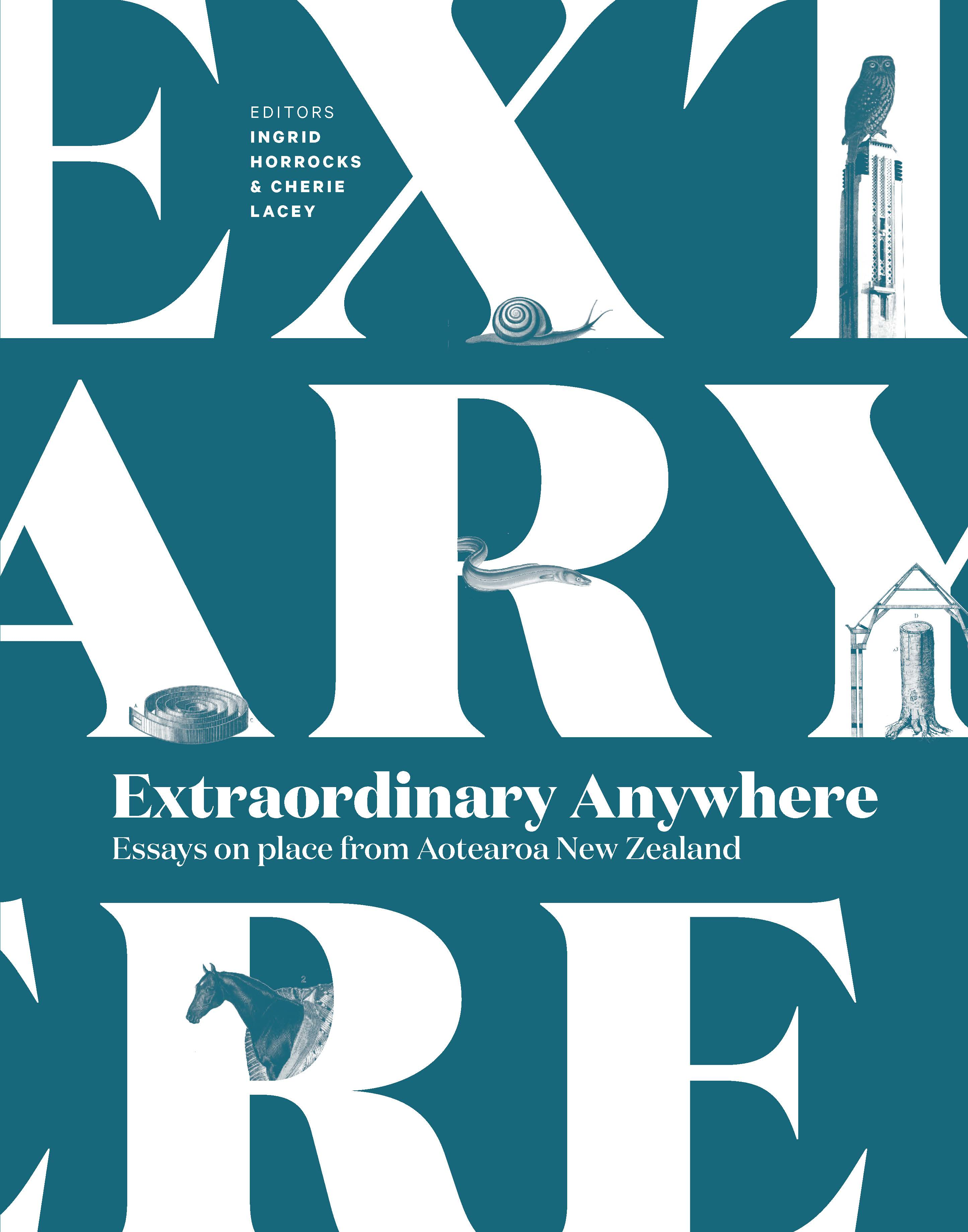Book Cover Design New Zealand : Extraordinary anywhere essays on place from aotearoa new